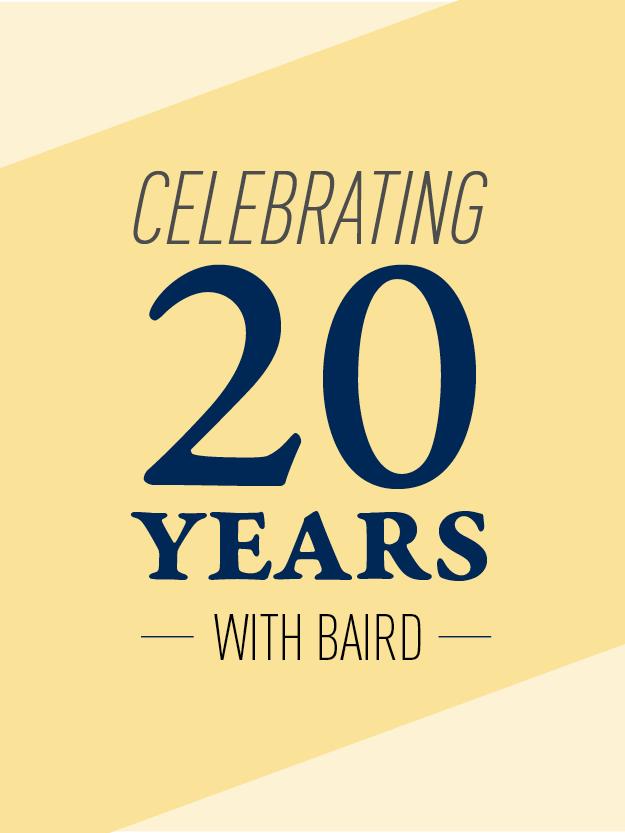 Baird Advisors 20 Years