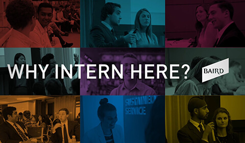 Video Thumbnail:Image collage of various Baird interns, Why Intern Here? [Baird logo]