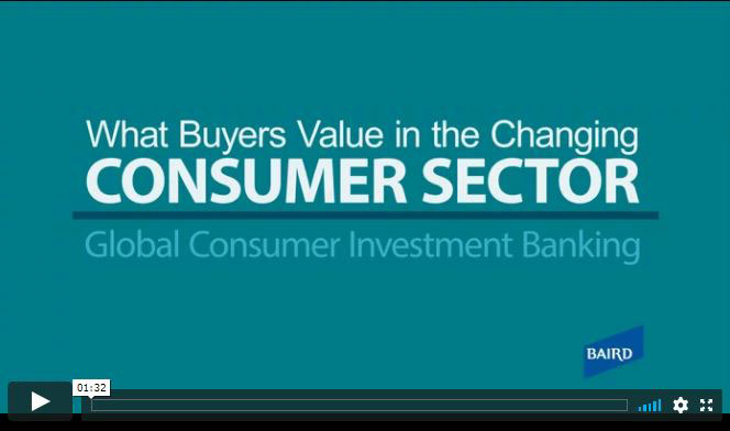 What Buyers Value in the Consumer Sector