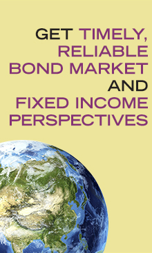 Timely, Reliable Bond Market and Fixed Income Perspectives