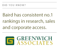 Baird has ranked no. 1 by Greenwich Associates
