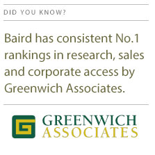 Baird ranked by Greenwich Associates