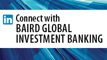 Connect with Baird Global Investment Banking