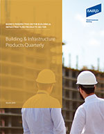 Building & Infrastructure Products Quarterly