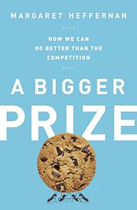 A Bigger Prize