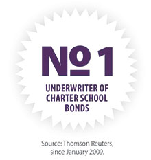 No. 1 Underwriter of Charter School Bonds