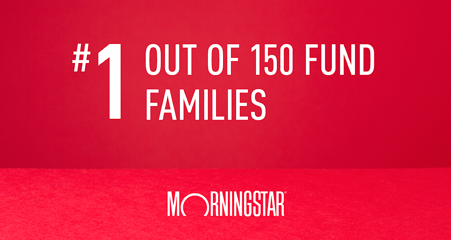 #1 out of of 150 Fund Families