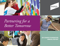 2013 Baird Foundation Annual Report