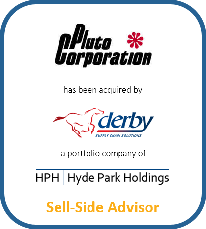 Pluto Corporation has been acquired by Derby Supply Chain Solutions a portfolio company of Hyde Park Holdings | Sell-Side Advisor