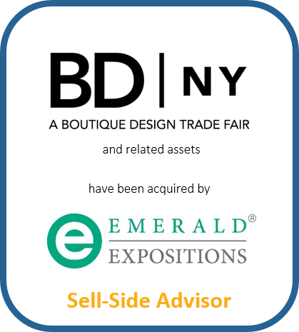 BD | NY a Boutique Design Trade Fair and related assets have been acquired by Emerald Expositions | Sell-Side Advisor