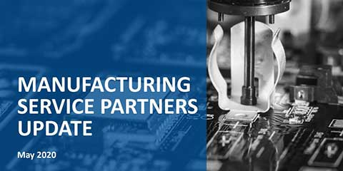 Manufacturing Service Partners Update