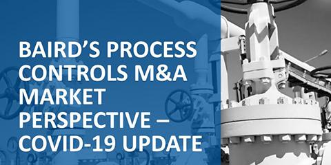 Process Controls M&A Market Perspective: COVID-19 Update